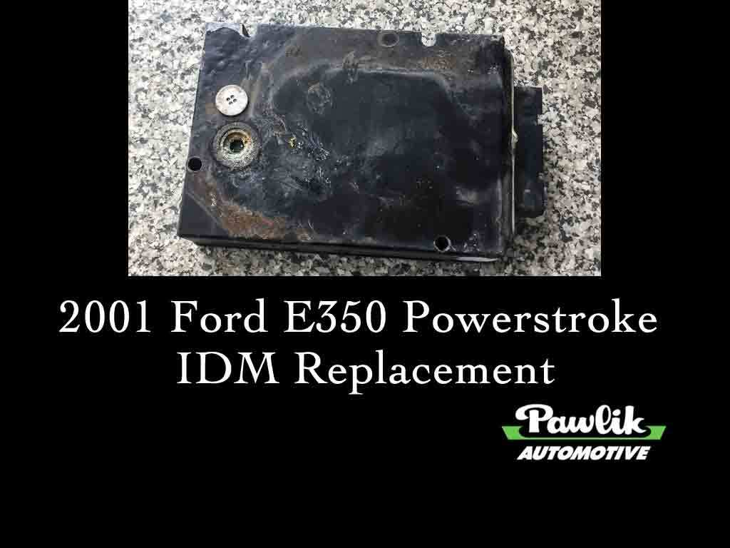 what is an idm on a powerstroke