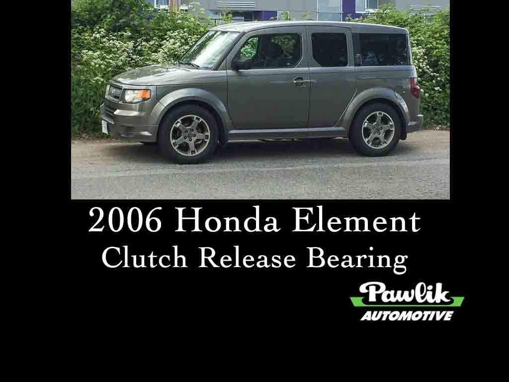 2006 honda element clutch release bearing pawlik. Black Bedroom Furniture Sets. Home Design Ideas