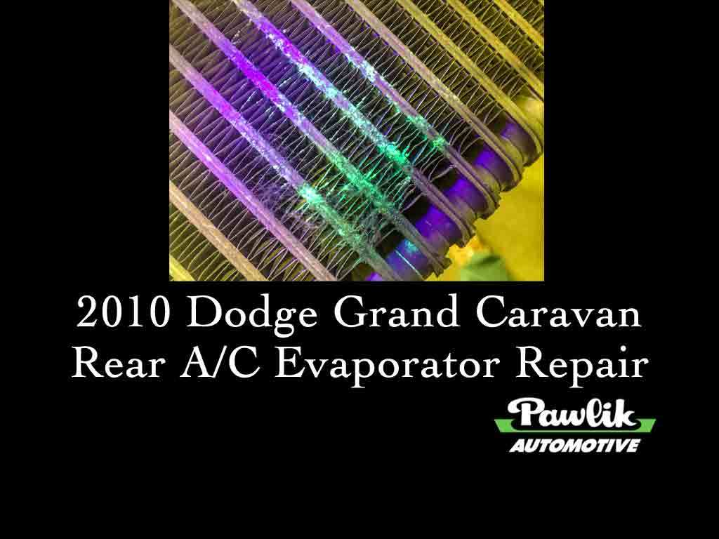 Car Repair And Maintenance >> 2010 Dodge Grand Caravan Rear AC Evaporator Repair- Pawlik Automotive Repair, Vancouver BC