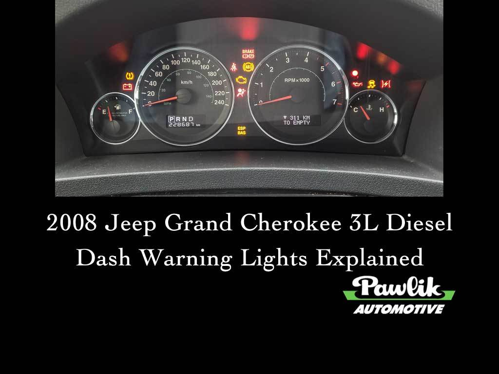 2008 Jeep Grand Cherokee 3 Litre Diesel Dash Warning